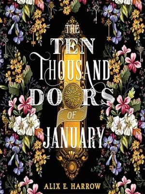 The Ten Thousand Doors of January - Brief Review